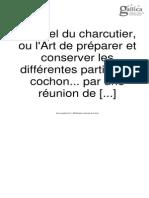 Manuel Du Charcutier, Ou l'Art de Préparer Et Conserver Les Différentes Parties Du Cochon