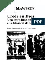 Mawson, T.J. - Creer en Dios. Una Introduccion a La Filosofia de La Religion. Siruela 2012