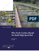 Why North Carolina Should Not Build High-Speed Rail