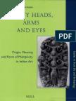 Srinivas, Many Heads, Arms and Eyes. Origin,