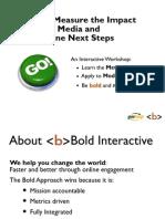 Measuring Social Media and Determining Next Steps