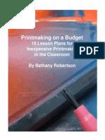 Print Making on a Budget