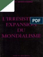 Moncomble Yann - L'Irrésistible Expansion Du Mondialisme