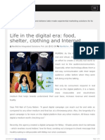 Life in the Digital Era Food- Shelter- Clothing and Internet