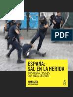 ESPAÑA SAL EN LA HERIDA IMPUNIDAD POLICIAL DOS AÑOS DESPUÉS