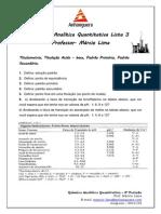 Lista 3 Titulometria, Titulação Acido – Base, Padrão Primário, Padrão Secundário,O- Química Analítica Quantitativa - Anhanguera 4º Período