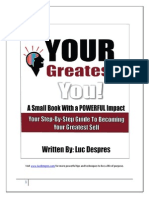 Your Greatest You Your Step by Step Guide to Becoming Your Greatest Self