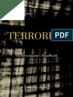 Terrorism an Investigator's Handbook