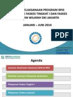 Materi Evaluasi Pelaksanaan JKN Dan BPJS Di RS Dan Puskesmas Pemprov DKI Jakarta