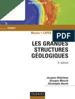 Debelmas Jacques - Mascle Georges - Basile Christophe - Les Grandes Structures Géologiques