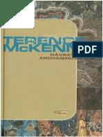 Terence McKenna - Navrat Archizmu