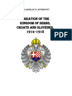 Book by Vladislav B Sotirovic Creation of the Kingdom of Serbs Croats and Slovenes From 1914 to 1918
