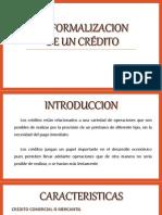 4. LA FORMALIZACION DE UN CREDITO.pptx