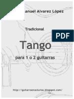 Tradicional. Tango