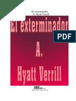 A. Hyatt Verrill - El Exterminador
