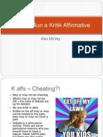 How to Run a Kritik Affirmative