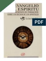 La Casa de La Biblia - El Evangelio Del Espiritu (Hechos)