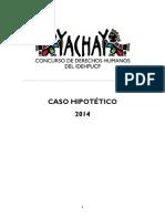 CASO VI Caso de Humberto Tavera y Su Madre Carolina Boreal vs. La República de Salichi