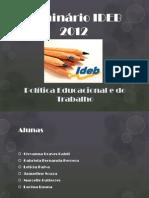 Seminário IDEB 2012