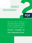 When to Use Project Management