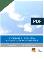 REFORZAR LA RELACION CON LOS PAISES EMERGENTES.