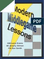 Evans & Silman & Smith - Modern Middlegame Lessons