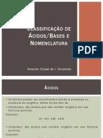 Classificação e Nomenclatura Ácido-base - Aula 02