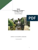 Le Reiki, Medecine Mystique Du Dr Mikao Usui MAJ 2009 - Tome 1