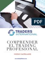 Comprender El Trading Profesional Vicens Castellano