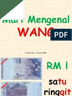 Slaid Mari Mengenal Wang
