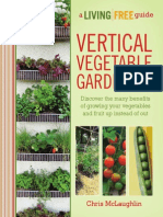 Vertical Vegetable Gardening. a Living Free Guide by Chris McLaughlin