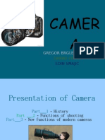 Presentation of camera
