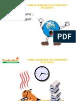 comoelaborarumcurrculoeficiente-100414175701-phpapp02
