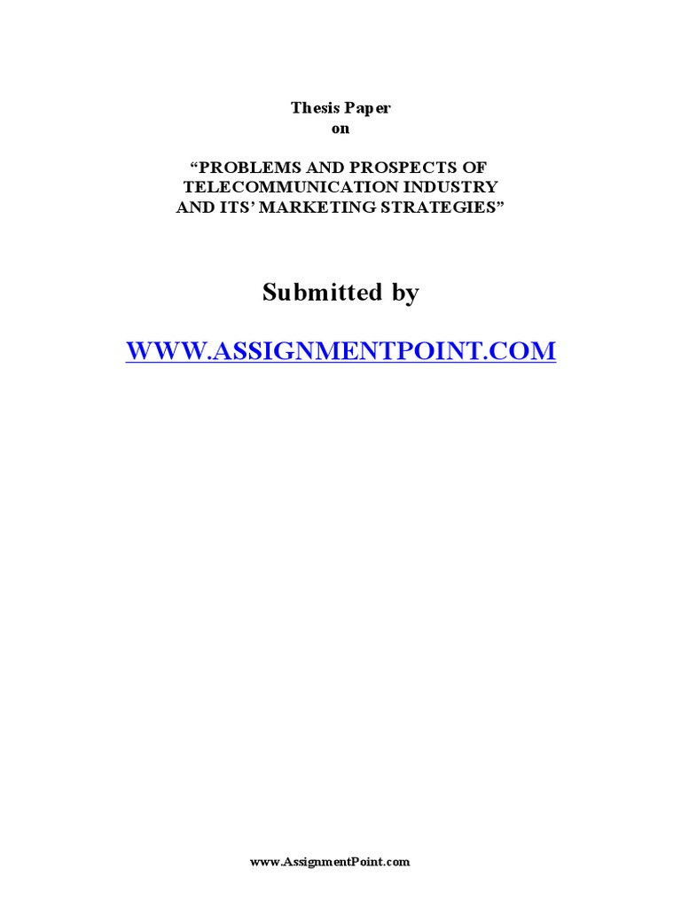 Thesis on telecommunication industry distinguish between essays and reports
