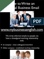 writinganinformalbusinessemailcopyforpdf-130626214651-phpapp01