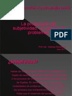 Introduccion Ps Social La Produccion Desubjetividad