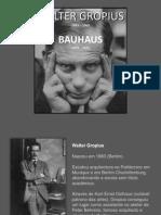 Waltergropius Bauhaus 090527174621 Phpapp02