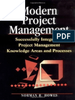Modern Project Management Successfully Integrating Project Management Knowledge Areas and Processes by Norman R. Howes (Amacom, 2001)