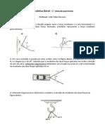Primeira Lista de Exercícios - Mecânica Geral