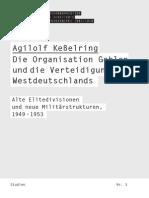 Agilolf Keßelring - Die Organisation Gehlen Und Die Verteidigung Westdeutschlands (2014)