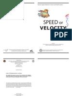 Speed or Velocity Rev 2014