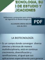 La Biotecnologia Su Campo y Aplicaciones UPZMG 4 Julio 2011
