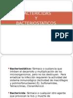 Bactericidas y Bacteriostaticos