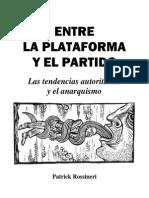 Entre La Plataforma y El Partido, De Patrick Rossineri