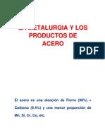 La Metalurgia y Los Productos de Acero