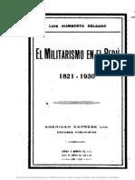Luis Humberto Delgado - El Militarismo en El Perú