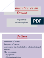 Administration of Enema