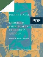 Hadot - Ejercicios Espirituales y Filosofia Antigua