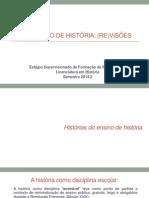 O Ensino de História - Revisões