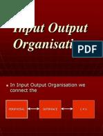 Input Output Organisation
